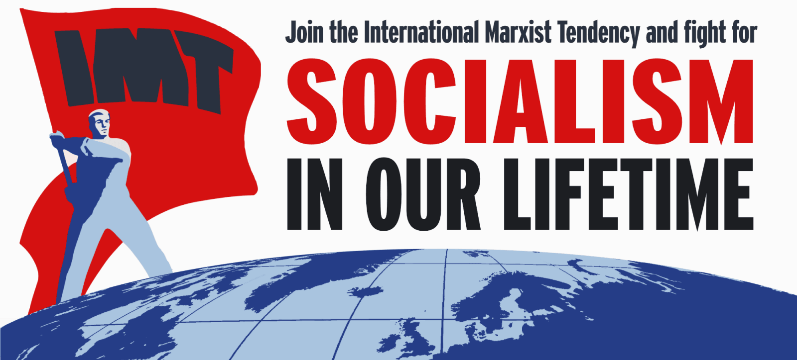 IMT Socialism in our Lifetime