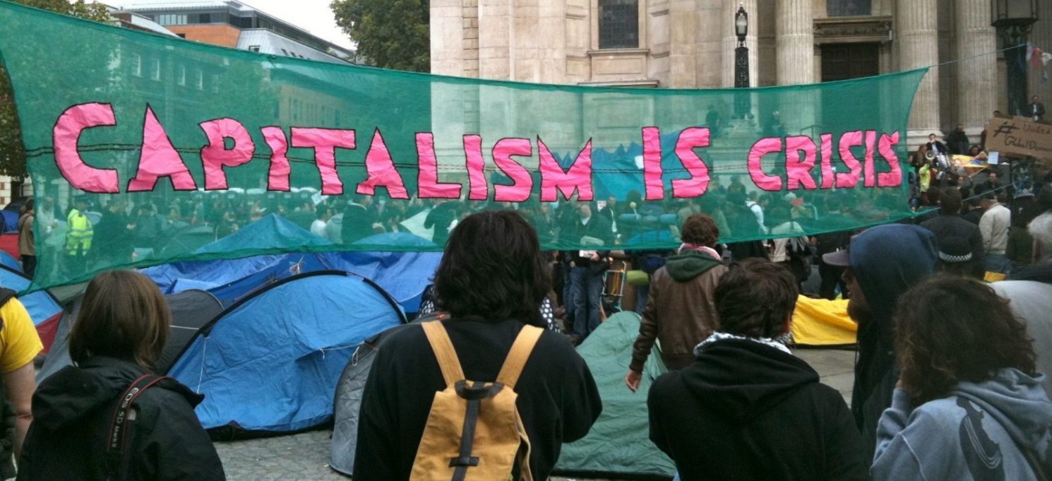 Capitalism is crisis Occupy London