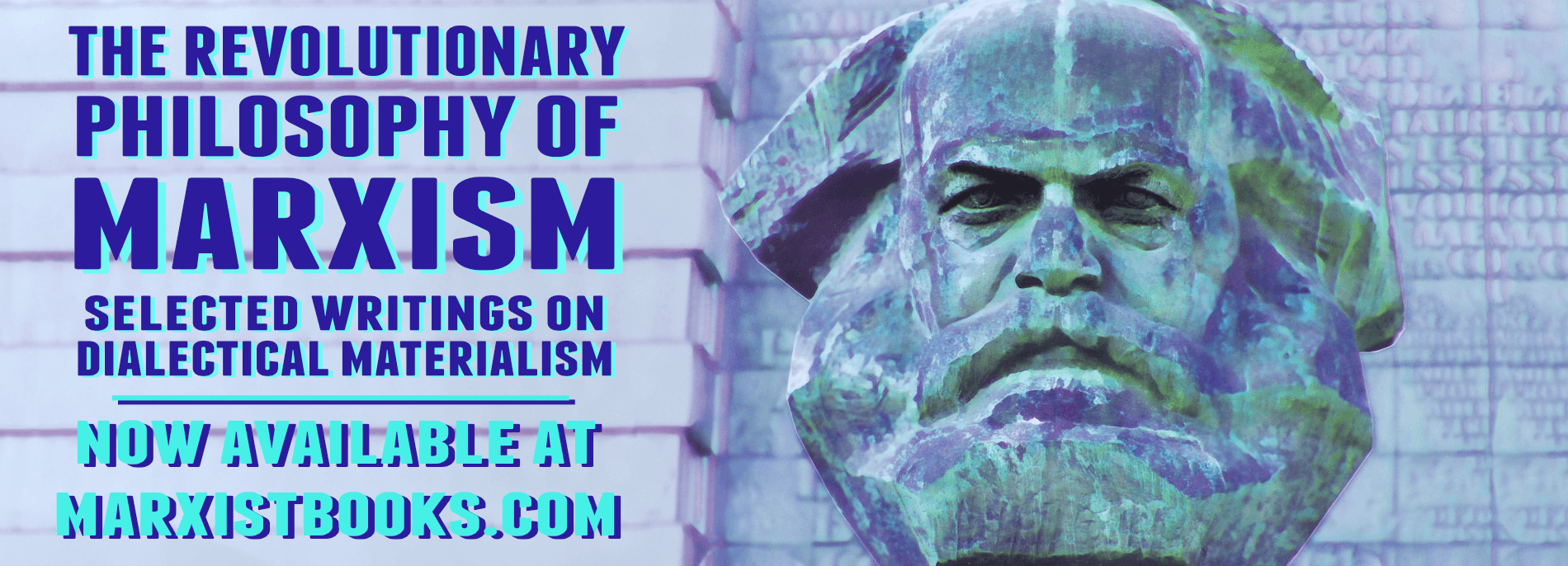 The Revolutionary Philosophy of Marxism Book