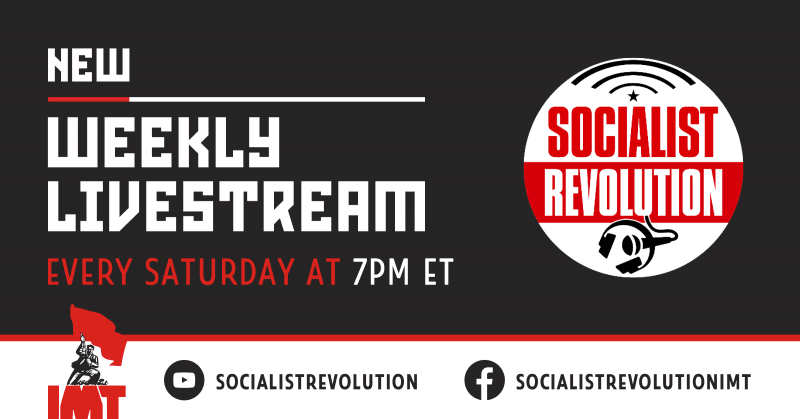 Weekly Livestream by Socialist Revolution