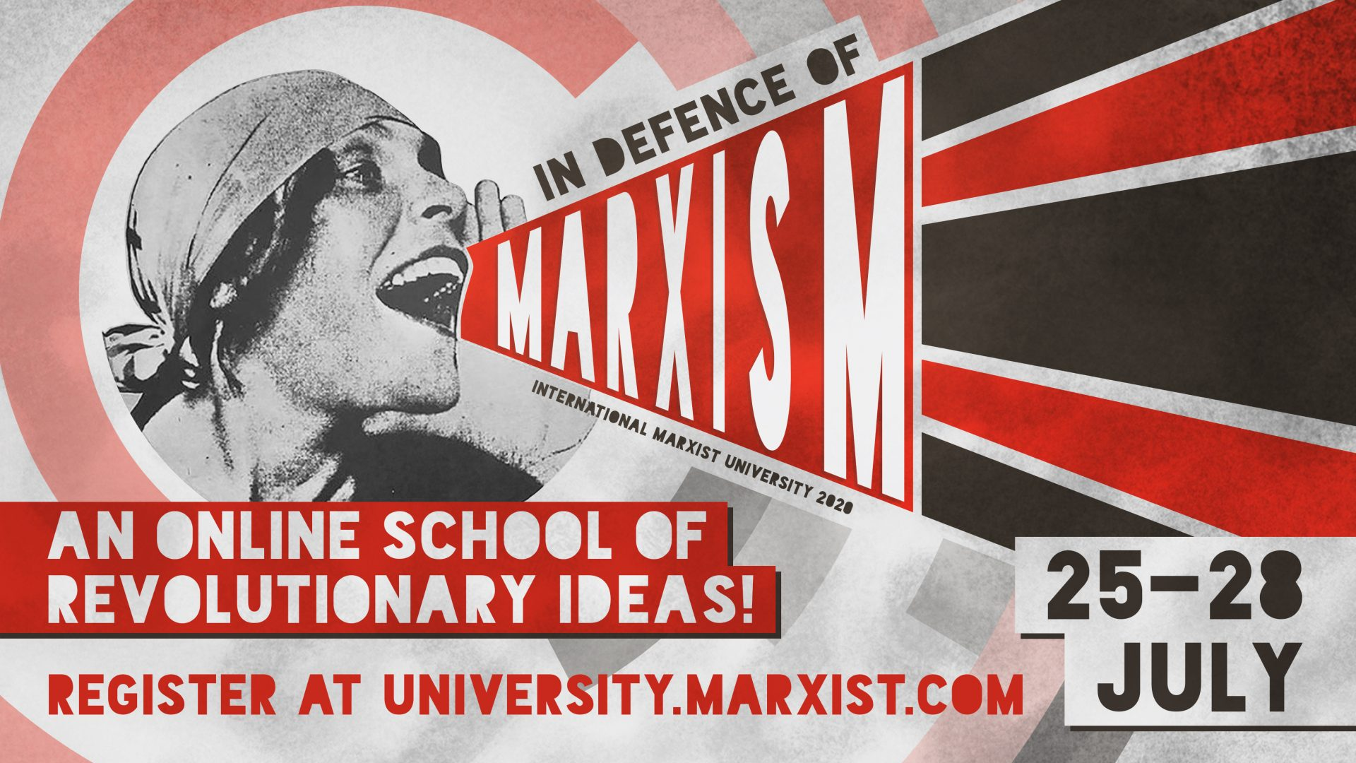 In Defence of Marxism International Marxist University 2020